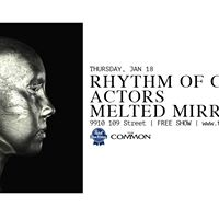 Rhythm of Cruelty  Actors  Melted Mirror