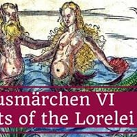 Hausmrchen VI - Secrets of the Lorelei