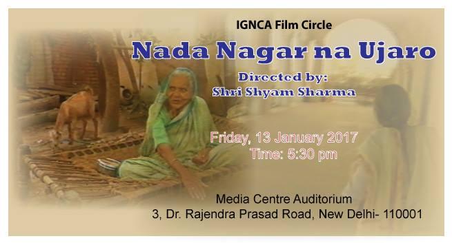 IGNCA Film Circle- Nada Nagar na Ujaro