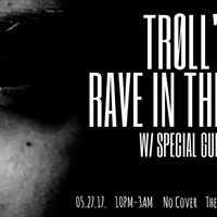 Rave in the Cave W TRLL