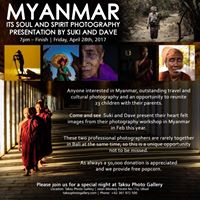 Myanmar - Its Soul and Spirit Photography Presentation by Suki