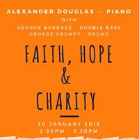 Faith Hope &amp Charity (Jazz trio performance)