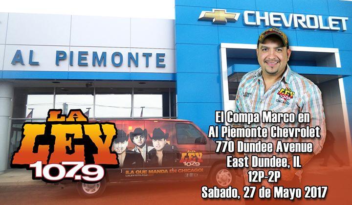 Al Piemonte Chevy >> El Compa Marco En Al Piemonte Chevy East Dundee
