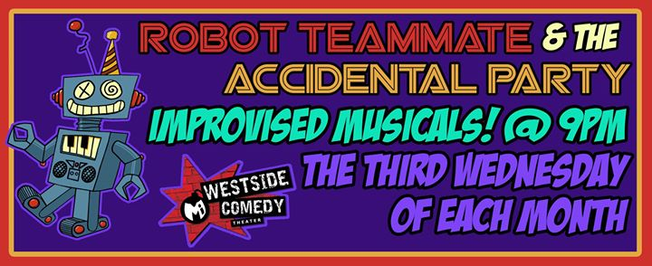 Robot Teammate at Westside Comedy Theater
