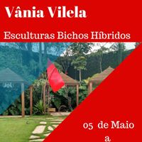 Exposio de Esculturas da Artista Vnia Vilela