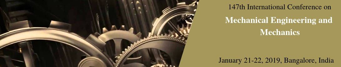 IOSRD-147th International Conference on Mechanical Engineering and Mechanic