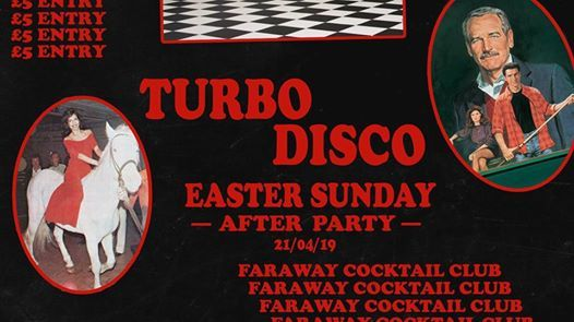 Turbo Disco Easter Sunday After Party