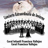 Concierto Extraordinario de Invierno Corales Fco. Vallejos