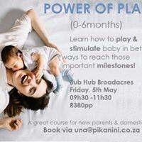 Power of Play 0-6 months Fourways