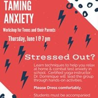Taming Anxiety for Teens and their Parents
