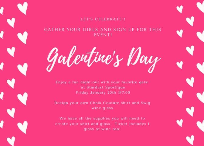Galentines Day  Chalk Couture Event