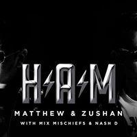 Martell NCF Presents HAM with Matthew &amp Zushan