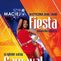 Fiesta Carnaval  20 stycznia 2018 godz. 20.00