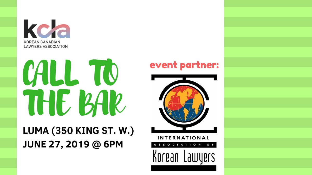 KCLA - 2019 Call to the Bar Celebration at Luma, Toronto