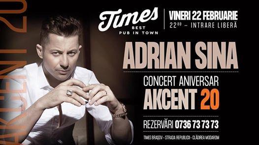 Adrian Sina  concert aniversar Akcent 20 - Friday 22.02