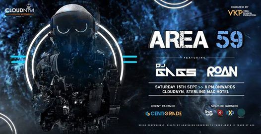 Area 59 ft. DJ Gags & Roan 15th Sept  CloudNYN.