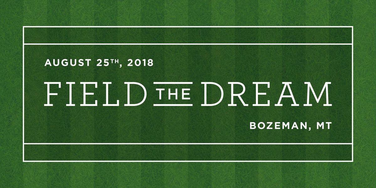 Field The Dream\