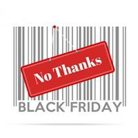 Closed Black Friday &amp Thanksgiving Day.