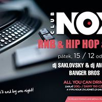 R&ampB HIP HOP TRAP  djs Saklovsky &amp Amdman  NOX Club