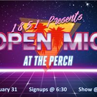 1851 Entertainments First Open Mic of 2018