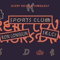 Real Love Thursday w Sports Club Eon Longsun &amp Selci