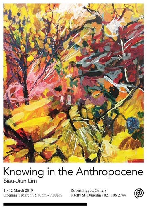Knowing in the Anthropocene Siau-Jiun Lim