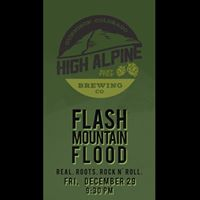 Flash Mtn Flood at High Alpine Brewery Company (Gunnison)