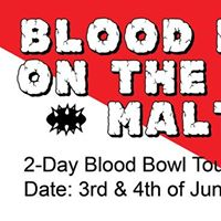 Blood Bowl on the Rock - Malta -