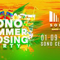 SONO Summer Closing Party (Official)