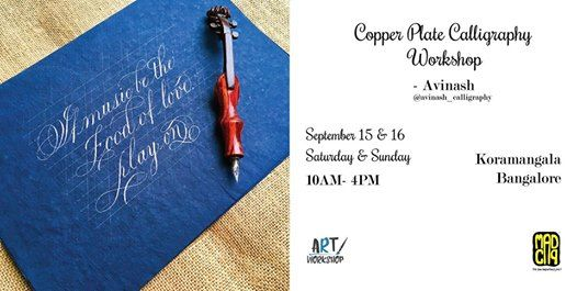 Copperplate Calligraphy Workshop by Avinash