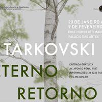 TARKOVSKY Eterno Retorno - 20 janeiro - 9 fevereiro