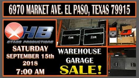 HB Pro Sound Warehouse Garage Sale at 6970 Market Ave, El Paso, TX Garage Sale El Paso Tx on car sale, street sale, grage sale, tv sale, store sale, used items sale, carport sale, land sale, bake sale, livestock sale, crazy sale, boat sale, zumo sale, fashion sale, apartment sale, basement sale, junk sale, barn sale, warehouse sale, one day sale,