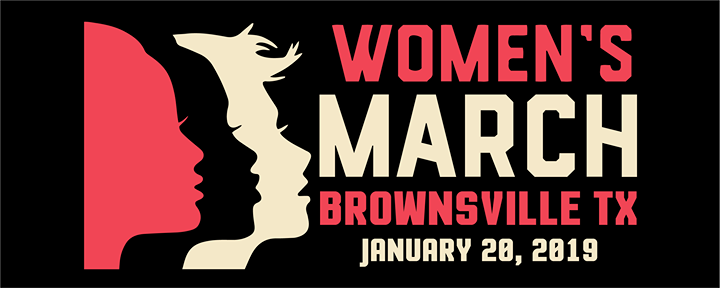 Womens March Brownsville TX 2019