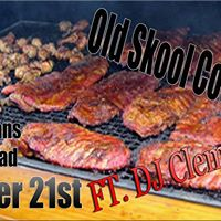 Old Skool Cookout