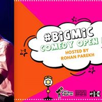 Bigmic Comedy Open Mic Ladies Special hosted by Rohan Parekh