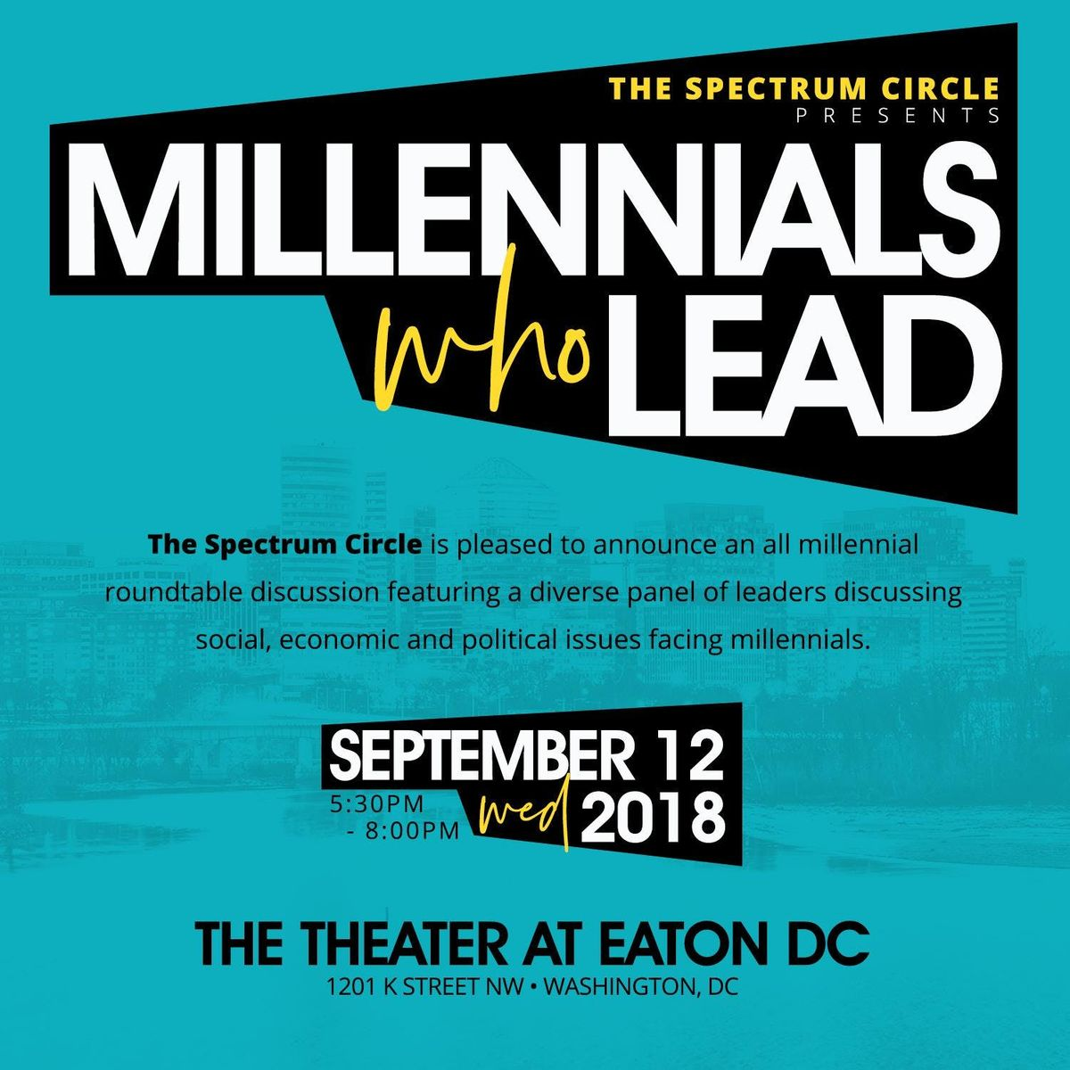 The Spectrum Circle presents Millennials Who Lead at The