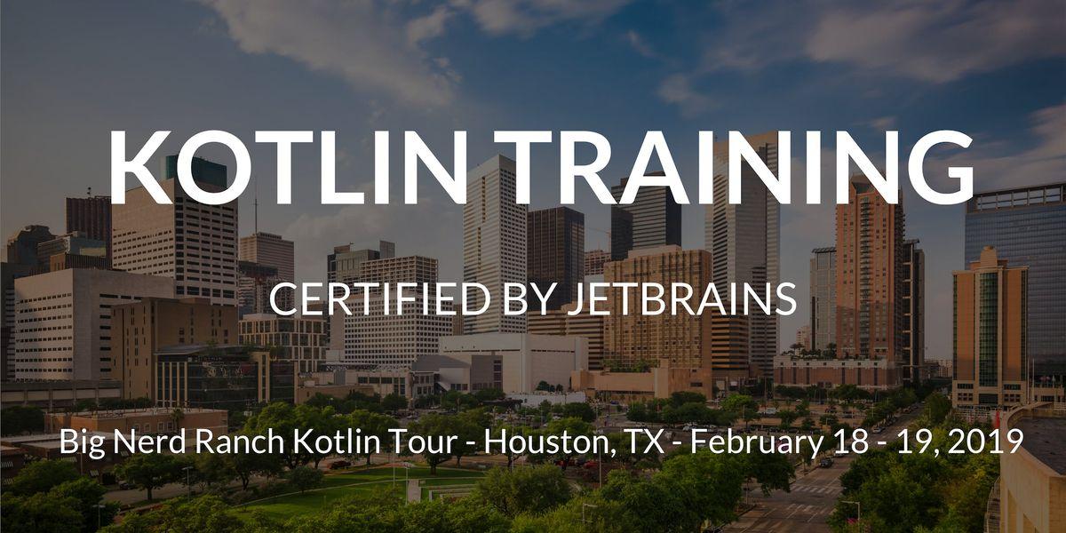 2019 Kotlin Certified 2-day training by Big Nerd Ranch (Houston)