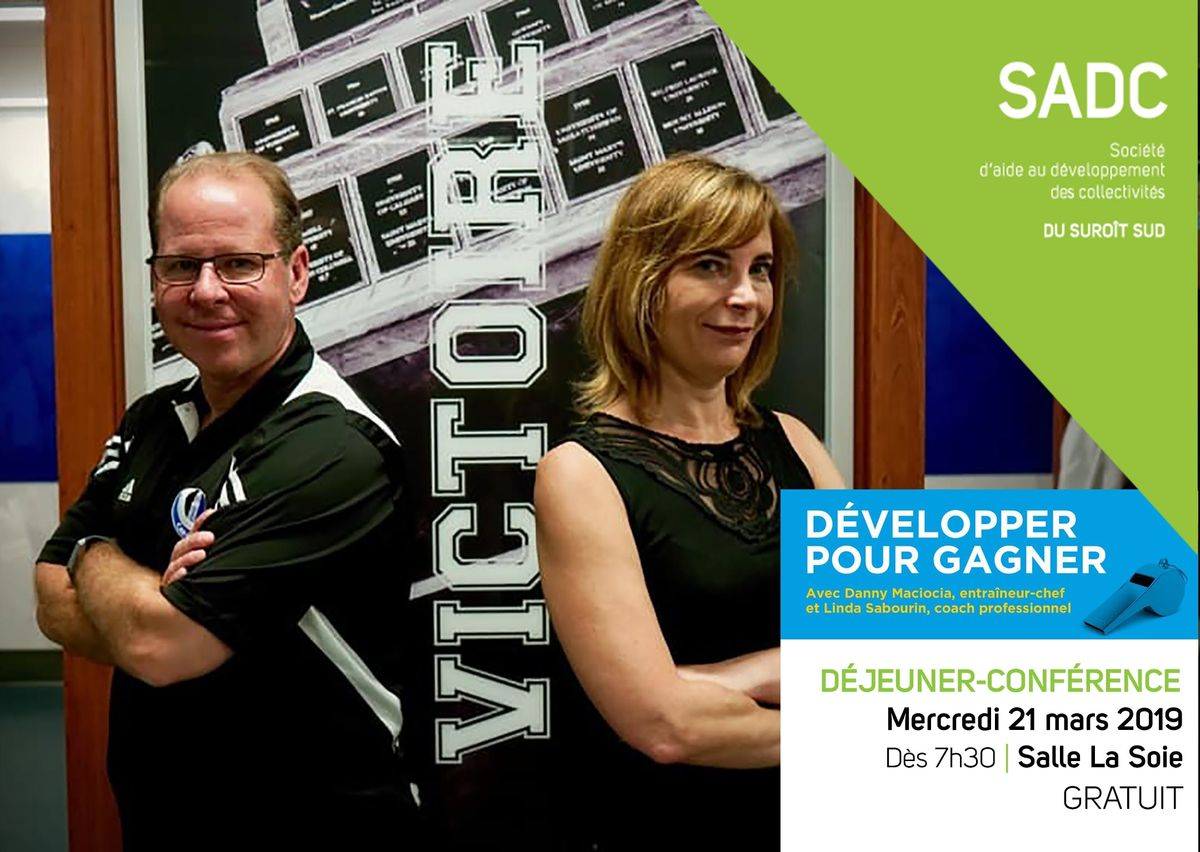 Confrence SADC pour entrepreneur(e)s & gestionnaires  Dvelopper pour gagner avec Danny Maciocia & Linda Sabourin