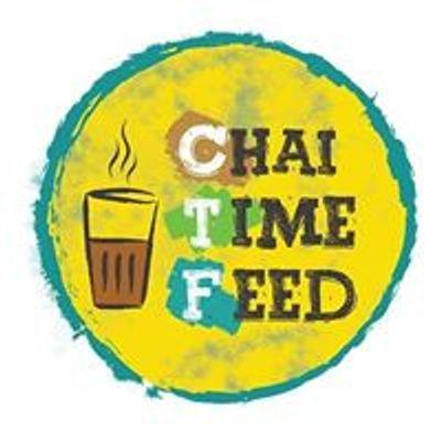 Chai Time Feed