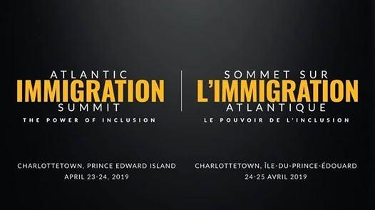 Atlantic Immigration Summit - PEI