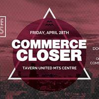 Commerce Socials Presents Commerce Closer 2017