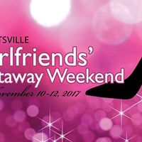 Huntsville Girlfriend Getaway Weekend 2017