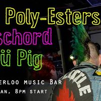 The Poly-Esters at The Waterloo (with Dischord and D Pig)