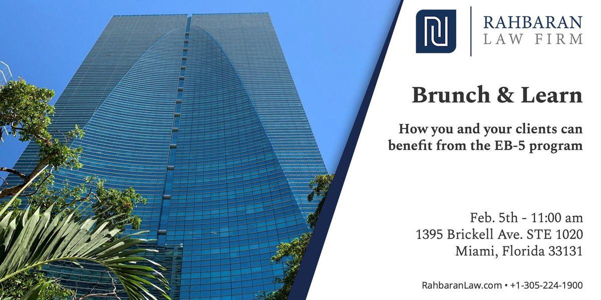 Brunch & Learn about EB-5 Visa Program - Real Estate & Banking Professionals