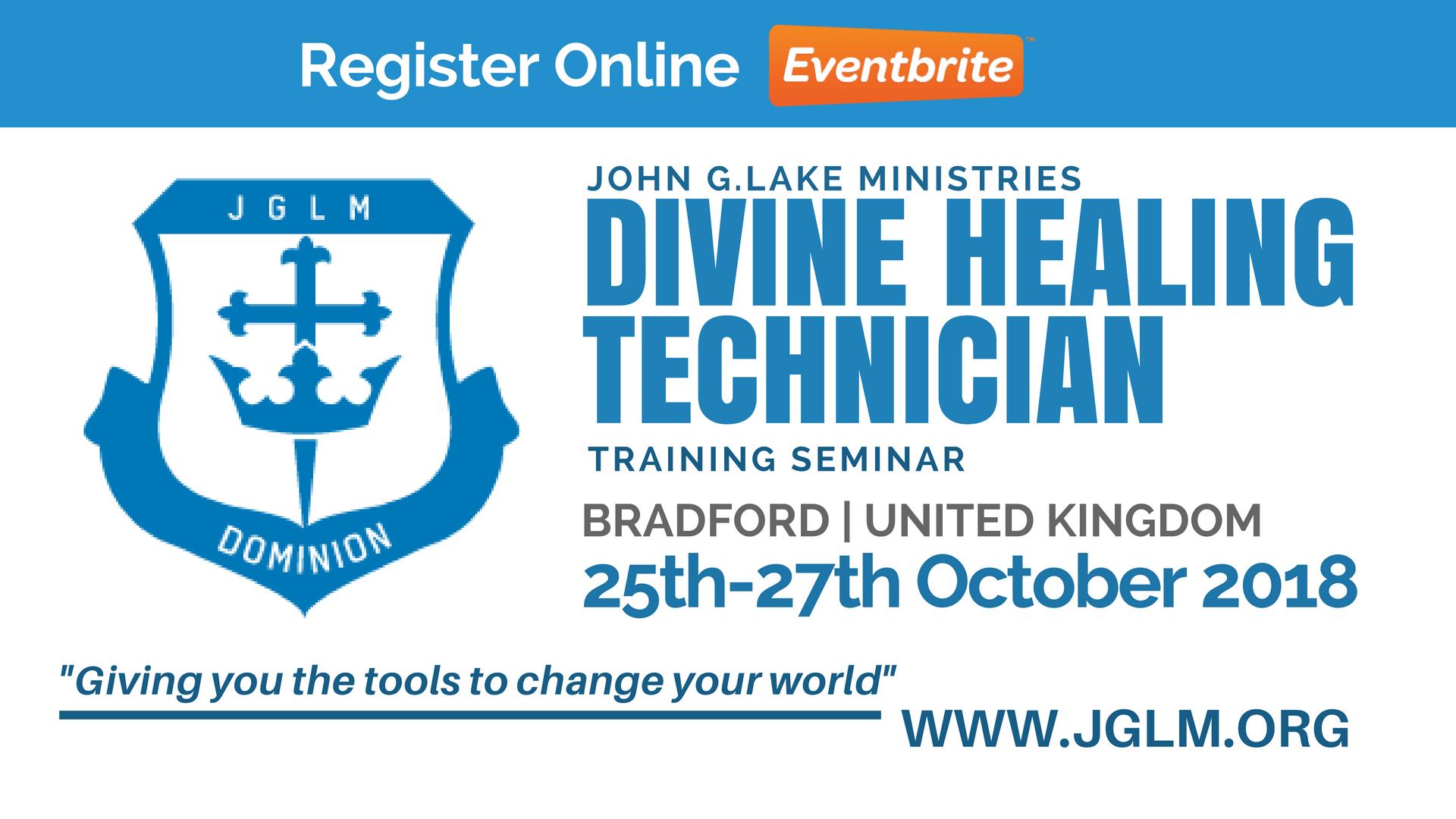 Bradford John G. Lake Ministries Divine Healing Technician Training Seminar