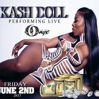 KASH DOLL Performing LIVE JUNE 2ndclub ONYX