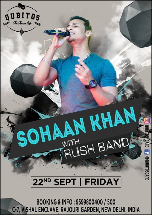 Sohaan Khan with Rush Band Performing live