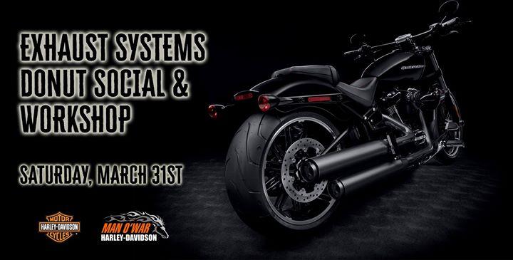 Exhaust Systems Donut Socail & Workshop at Man O'War Harley-Davidson