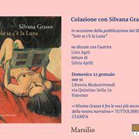 Colazione con Silvana GrassoSolo se c la luna da Modusvivendi