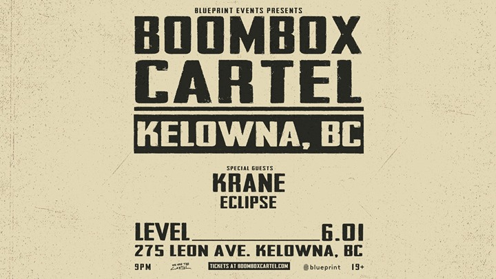 Boombox cartel kelowna at level nightclub kelowna boombox cartel kelowna malvernweather Choice Image